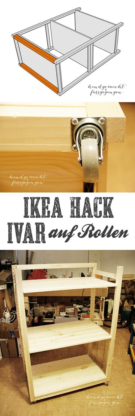IKEA Hack - IVAR auf Rollen; IVAR goes mobile